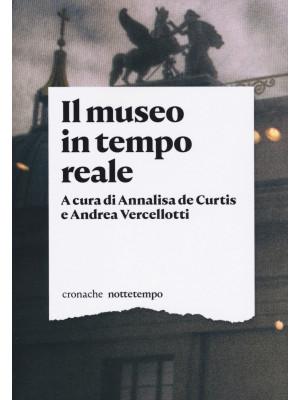 Il museo in tempo reale