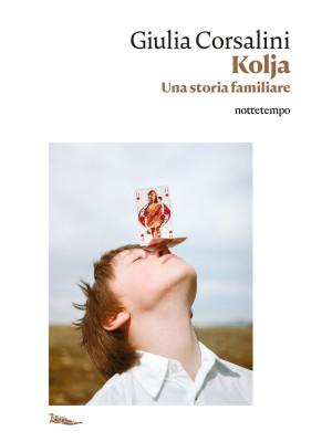 Kolja. Una storia familiare