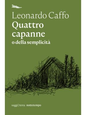 Quattro capanne o della semplicità