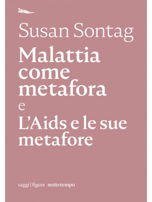 Malattia come metafora e L'AIDS e le sue metafore