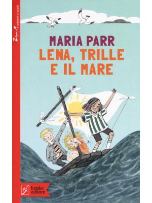 Lena, Trille e il mare