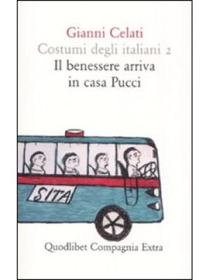 Costumi degli italiani. Vol. 2: Il benessere arriva in casa Pucci