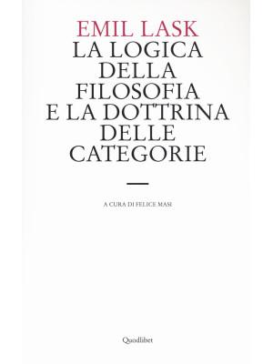 La logica della filosofia e la dottrina delle categorie. Uno studio sull'ambito di sovranità della forma logica