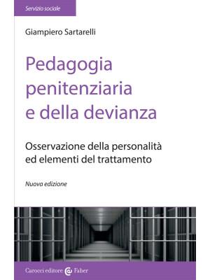 Pedagogia penitenziaria e della devianza. Osservazione della personalità ed elementi del trattamento. Nuova ediz.