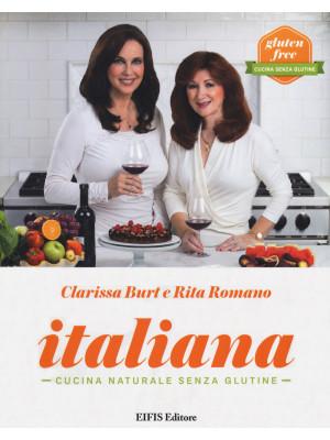 Italiana. Cucina naturale senza glutine