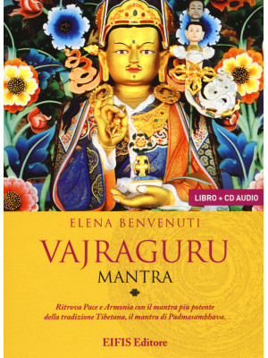Vajraguru mantra. Con CD-Audio
