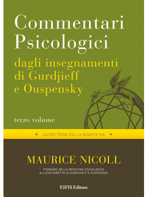 Commentari psicologici dagli insegnamenti di Gurdjieff e Ouspensky. Vol. 3