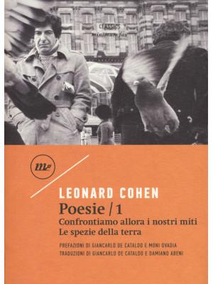 Poesie: Confrontiamo allora i nostri miti-Le spezie della terra. Testo inglese a fronte. Vol. 1