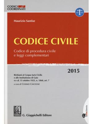 Codice civile. Codice di procedura civile e leggi complementari