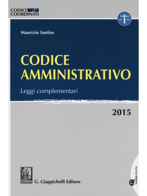 Codice amministrativo. Leggi complementari. Con aggiornamento online