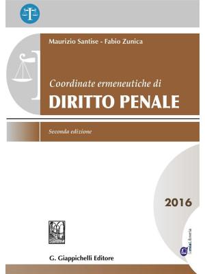 Coordinate ermeneutiche di diritto penale 2016