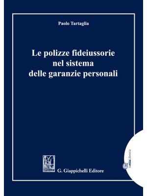 Le polizze fideiussorie nel sistema delle garanzie personali