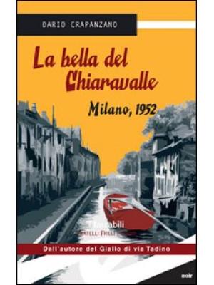 La bella del Chiaravalle. Milano, 1952