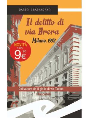 Il delitto di via Brera. Milano, 1952