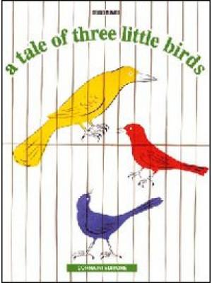 A Tale of three little birds