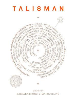 Talisman Contemporary Symbolic Objects. Ediz. illustrata