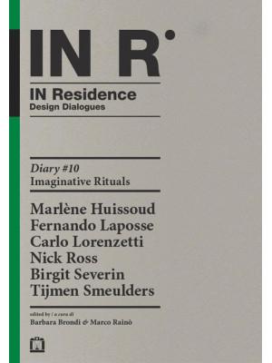 In residence. Diary. Ediz. italiana e inglese. Vol. 10