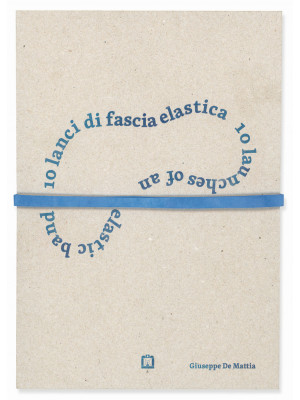 10 lanci di fascia elastica-10 launches of an elastic band. Ediz. numerata