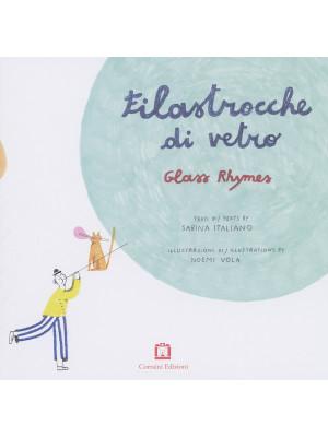 Filastrocche di vetro-Glass rhymes. Ediz. bilingue
