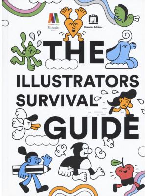 The illustrators survival guide. Ediz. italiana e inglese