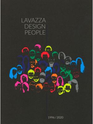 Lavazza design people. 1996-2020. Ediz. italiana e inglese