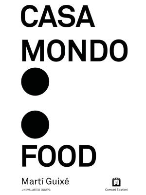 Casa Mondo: Food. Ediz. illustrata