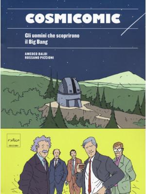 Cosmicomic. Gli uomini che scoprirono il Big Bang
