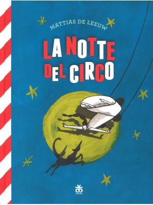 La notte del circo. Ediz. a colori. Con Poster