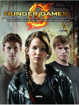 Hunger games. La guida ufficiale al film