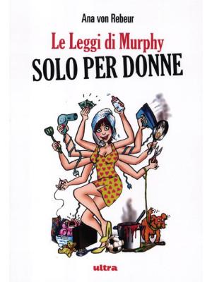 Le leggi di Murphy solo per donne