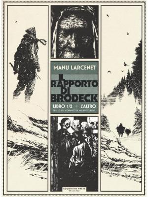 L'altro. Il rapporto di Brodeck. Vol. 1