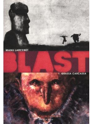 Blast. Vol. 1: Grassa carcassa