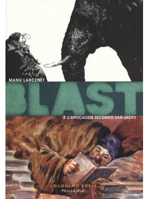 Blast. Vol. 2: L' apocalisse secondo San Jacky