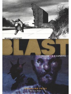 Blast. Vol. 3: A capofitto