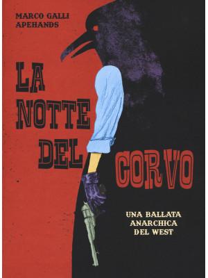 La notte del corvo. Una ballata anarchica del West