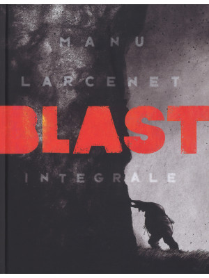 Blast. Ediz. integrale