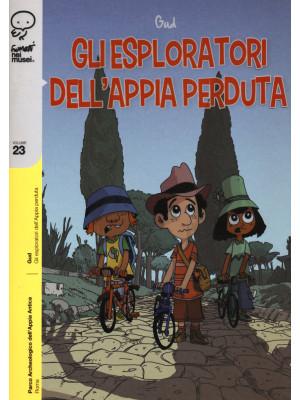 Gli esploratori dell'Appia perduta