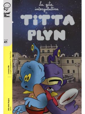 La gita intergalattica di Titta e Plyn