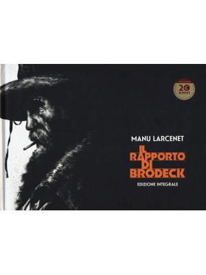 Il rapporto di Brodeck. Ediz. integrale