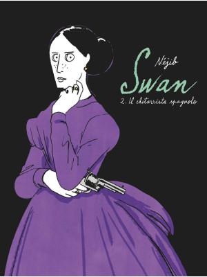 Swan. Vol. 2: Il chitarrista spagnolo