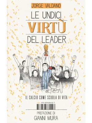 Le undici virtù del leader. Il calcio come scuola di vita