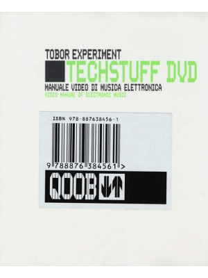 Tech stuff. Tobor Experiment. Manuale video di musica elettronica. Con DVD