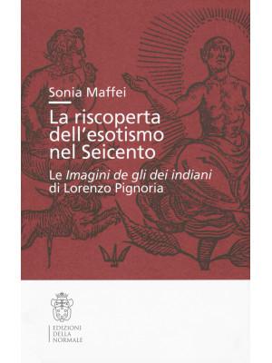 La riscoperta dell'esotismo nel Seicento. Le «Imagini de gli dei indiani» di Lorenzo Pignoria