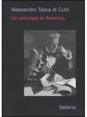 Un principe in America e altrove