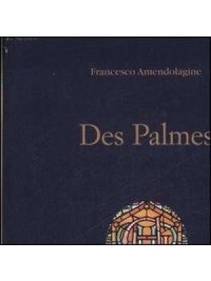 Des Palmes. Ediz. italiana e inglese