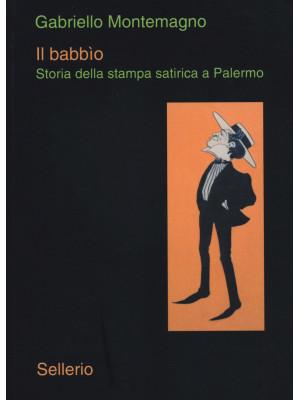 Il babbìo. Storia della stampa satirica a Palermo