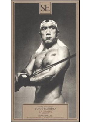 La spada-Riflessioni sulla morte di Mishima