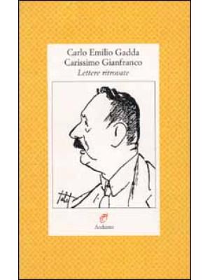 Carissimo Gianfranco. Lettere ritrovate (1943-1963)