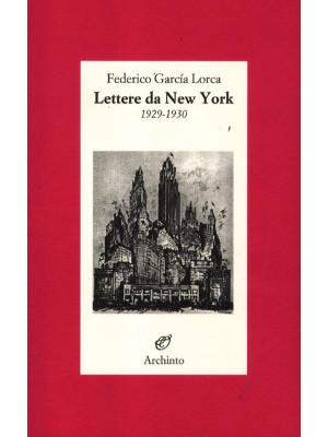 Lettere da New York. 1929-1930