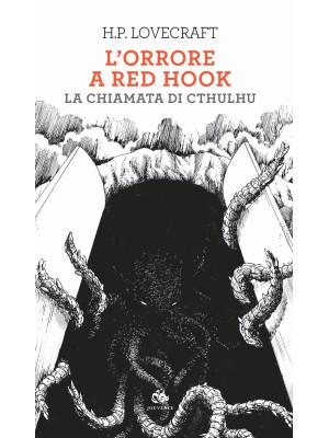 L'orrore a Red Hook-La chiamata di Cthulhu
